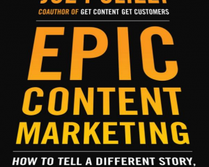 Cover van het boek Epic Content Marketing van Joe Pulizzi