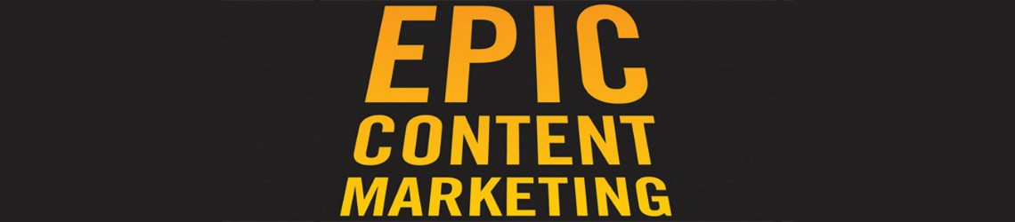 Cover van boek Epic Content Marketing van Joe Pulizzi