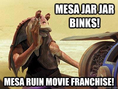 mesa-jar-jar-meme