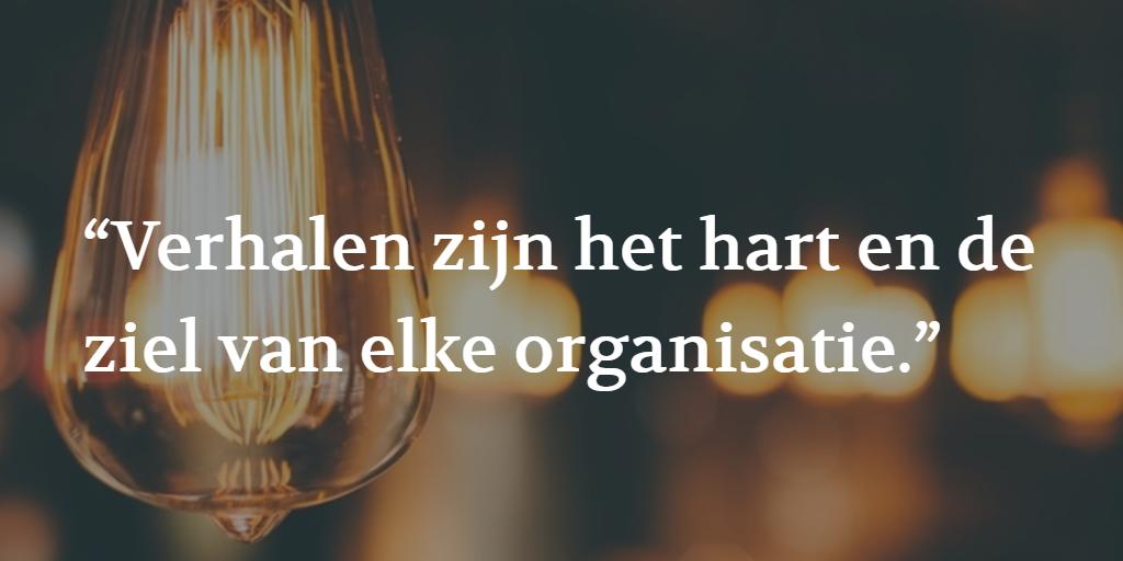 Citaat: verhalen zijn het hart en de ziel van elke organisatie