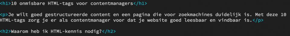 Een voorbeeld van de html-code met daarin de html-tags voor een H1 en H2 kop en een paragraaf